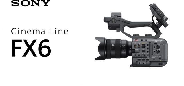 กล้องโซนี่เอฟเอกซ์ 6ถ่ายหนังเน็ตฟริกส์